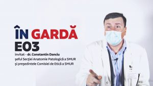 ÎN GARDĂ E03 –  dr. Constantin Danciu