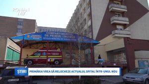 Primăria vrea să relocheze actualul spital într-unul nou
