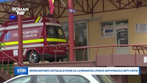 Reprezentanții spitalului spun că la Roman nu lipsesc antiviralele anti-Covid